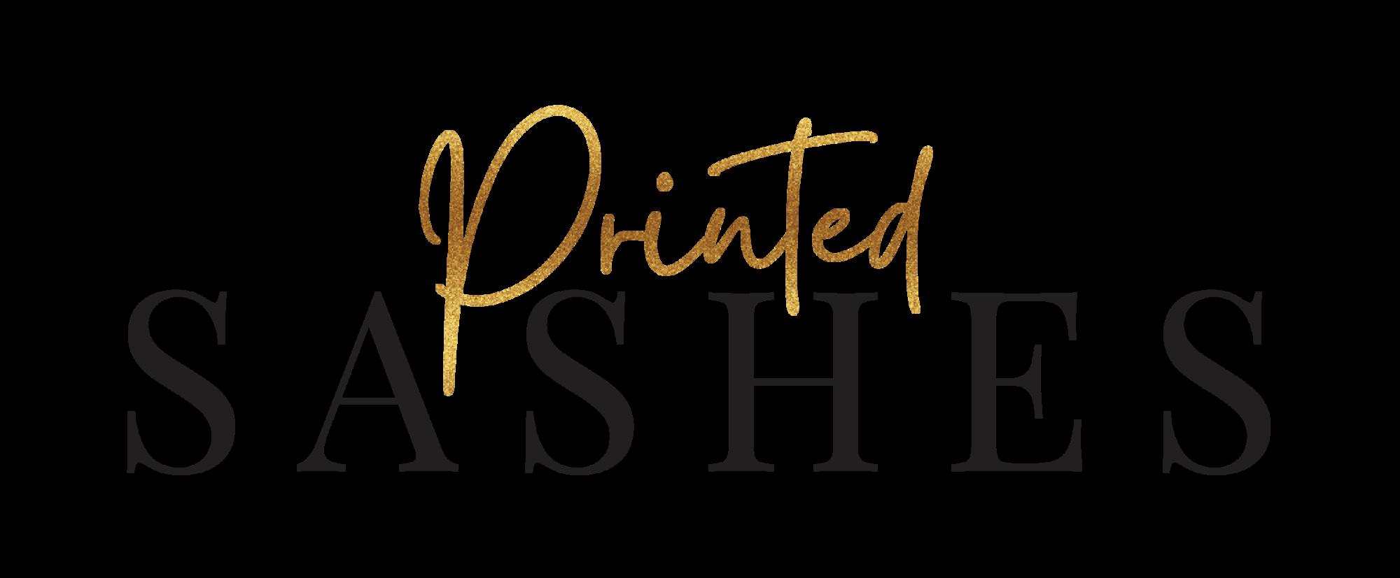 Printed Sashes