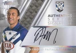 Authentic Signature - Bulldogs Raymond Faitala Marnier - AS3